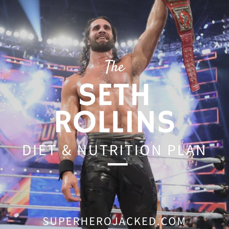 Seth Rollins Diet and Nutrition