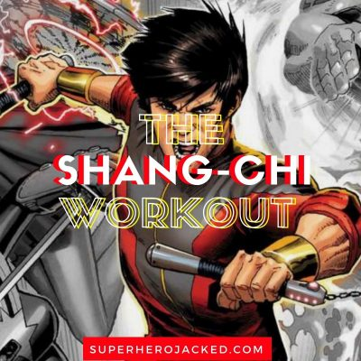 Shang-Chi Workout Routine