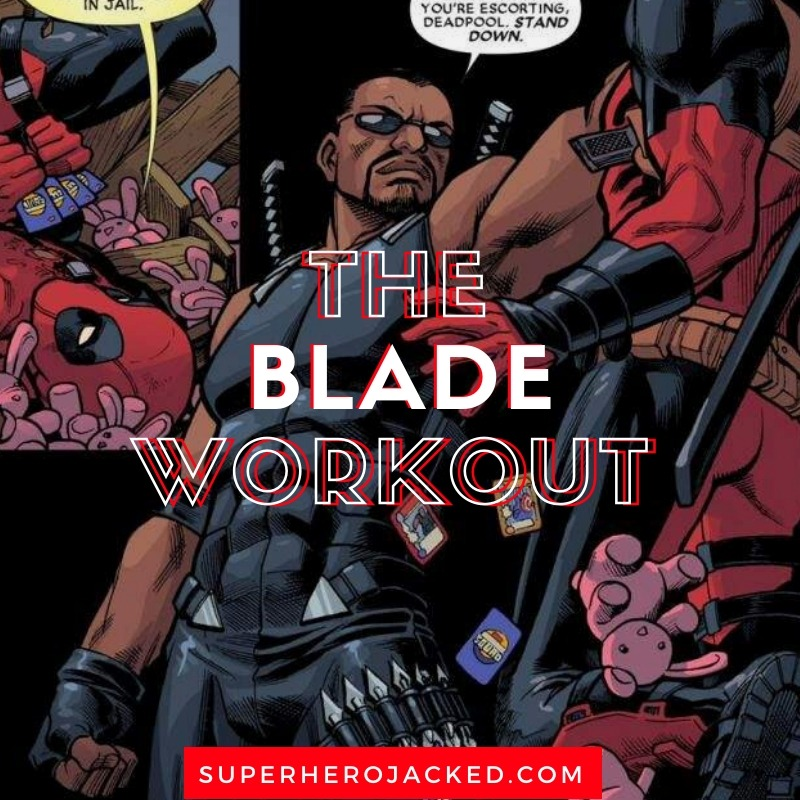 The Blade Workout Routine (1)