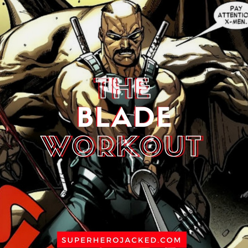 The Blade Workout Routine (2)