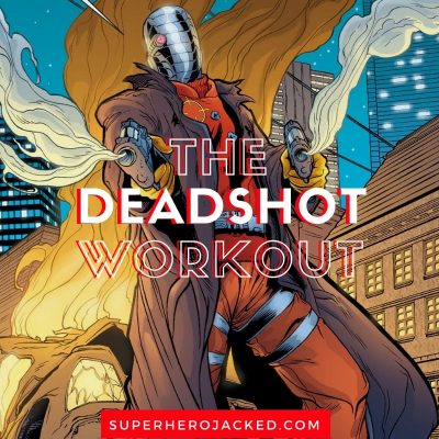 The Deadshot Workout Routine (2)