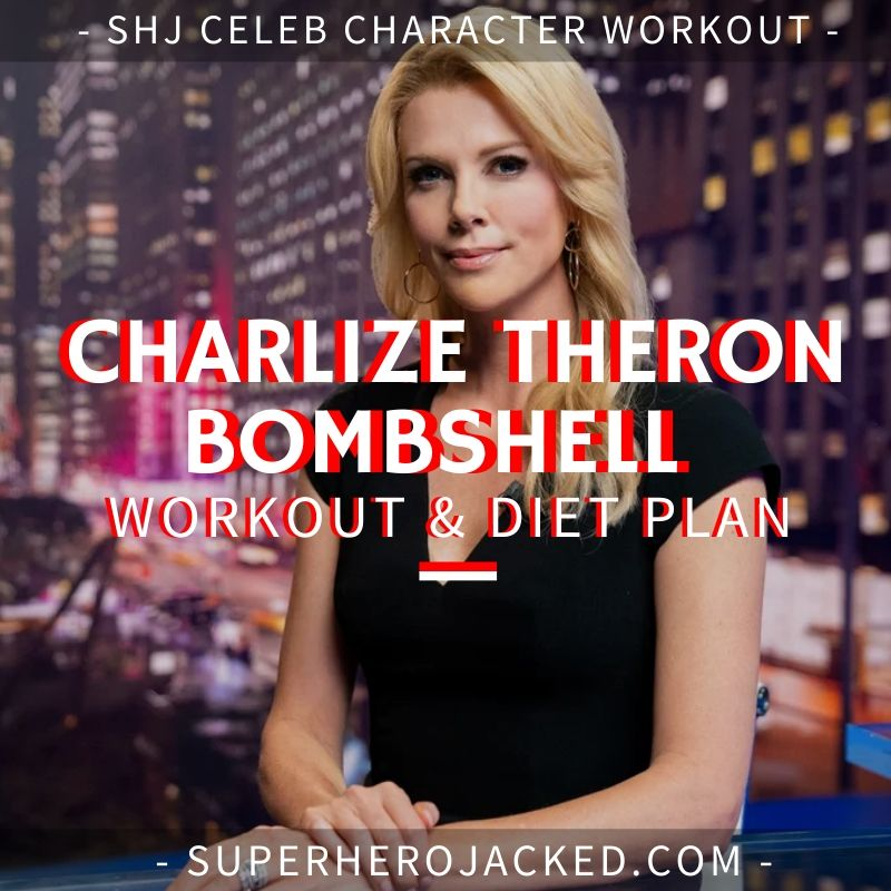 Charlize Theron Bombshell Workout and Diet