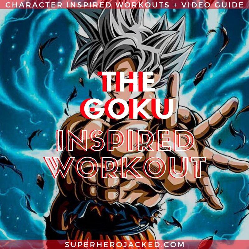 Goku Inspired Workout