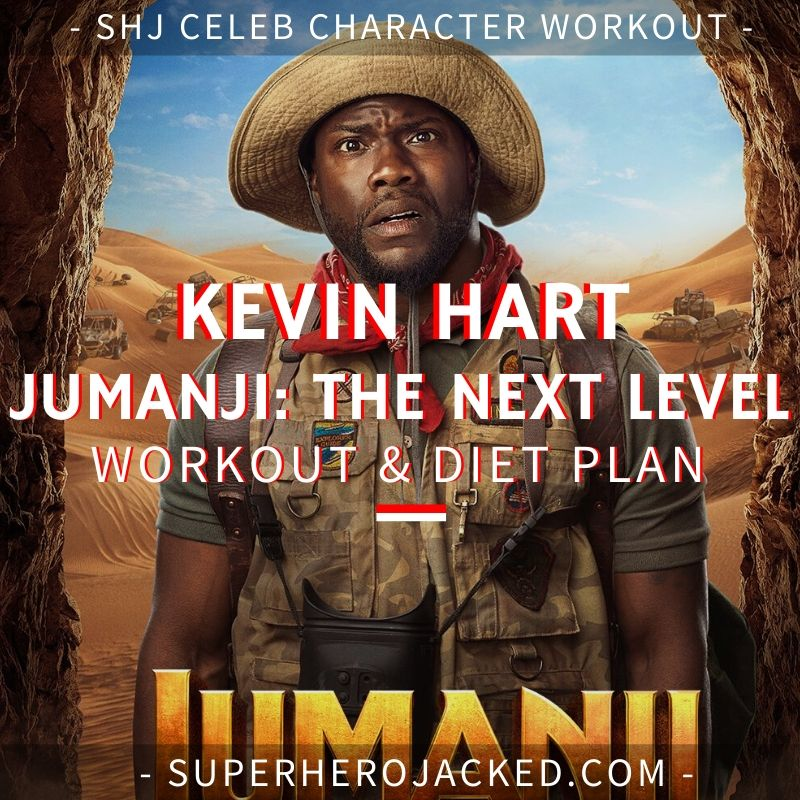 Kevin Hart Jumanji_ The Next Level Workout and Diet