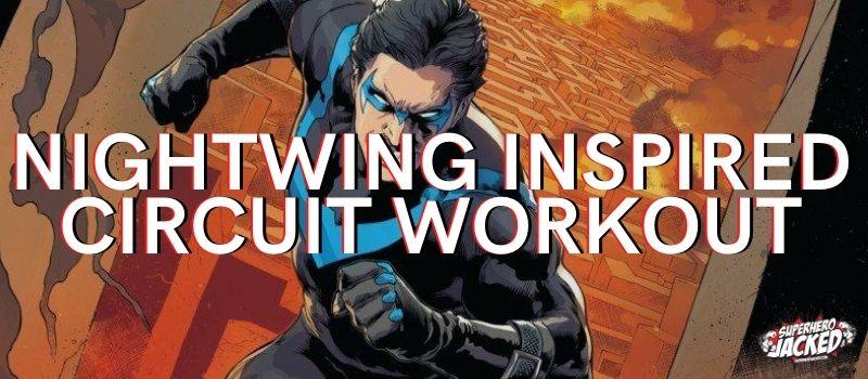 Nightwing Circuit Workout