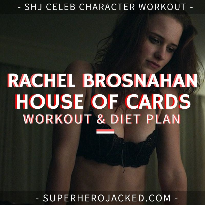 Rachel Brosnahan House of Cards Workout and Diet