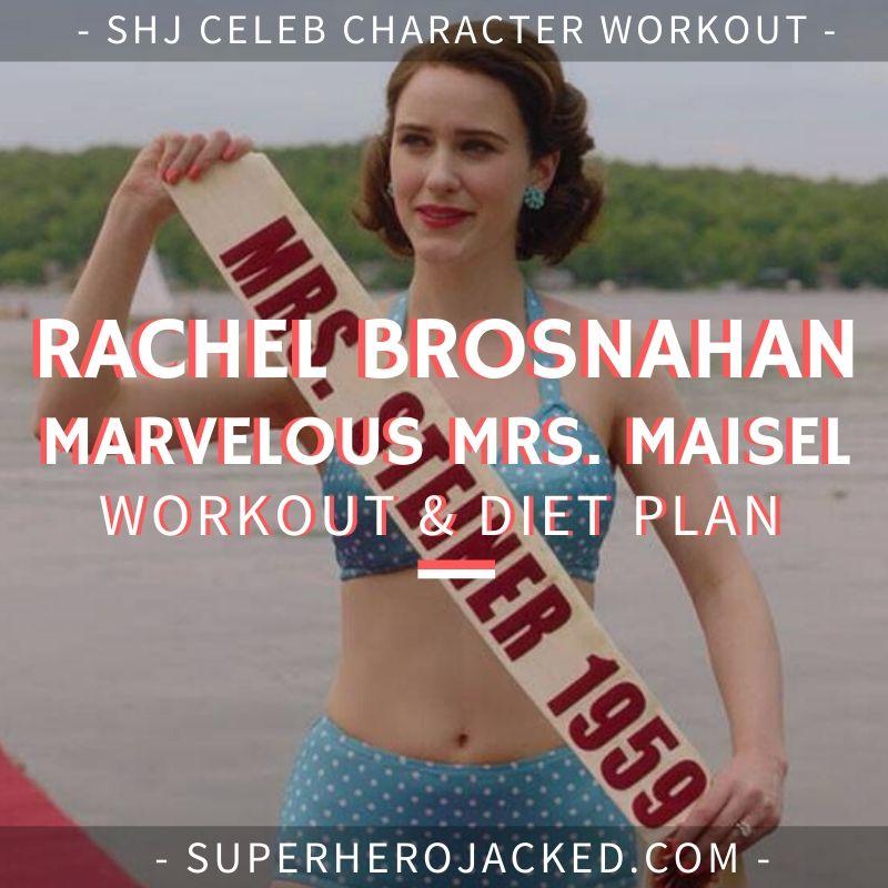 Rachel Brosnahan Marvelous Mrs. Maisel Workout and Diet