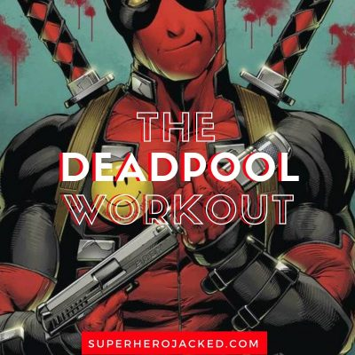 The Deadpool Workout