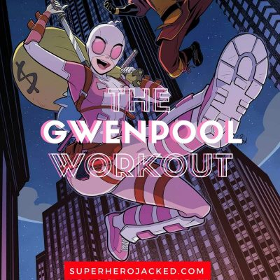 The Gwenpool Workout