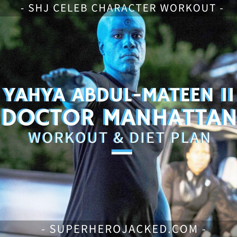 Yahya Abdul-Mateen II Doctor Manhattan Workout and Diet