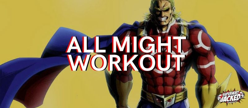 All Might Workout