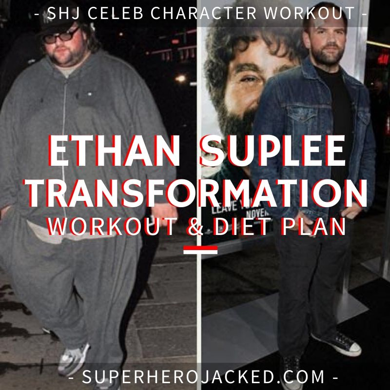 Ethan Suplee Workout Routine and Diet