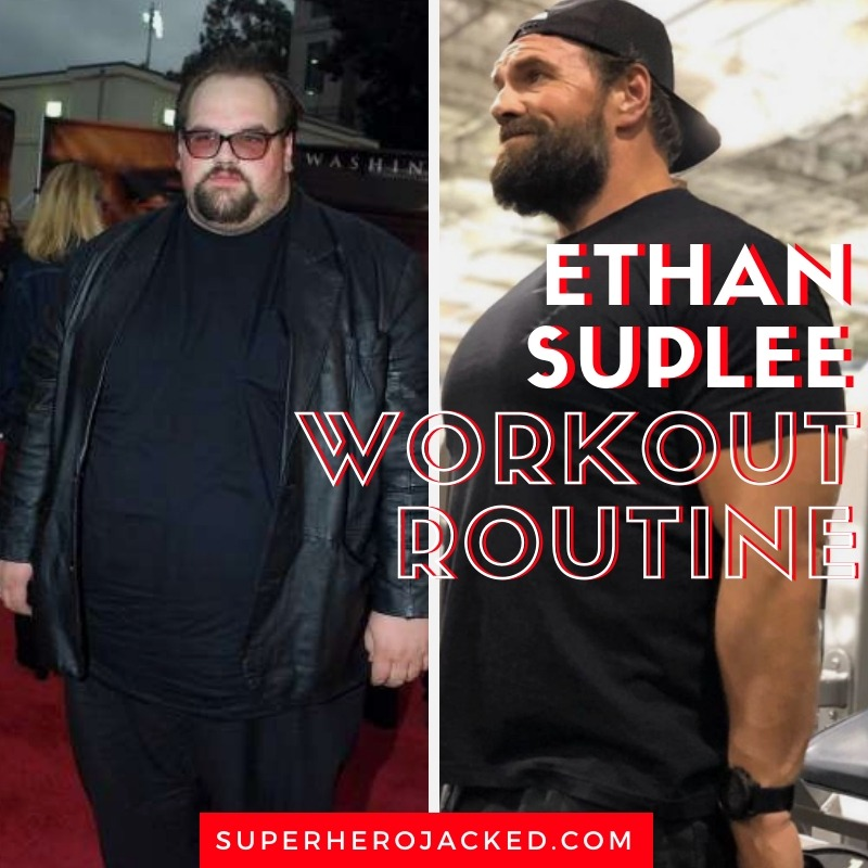 Ethan Suplee Workout Routine