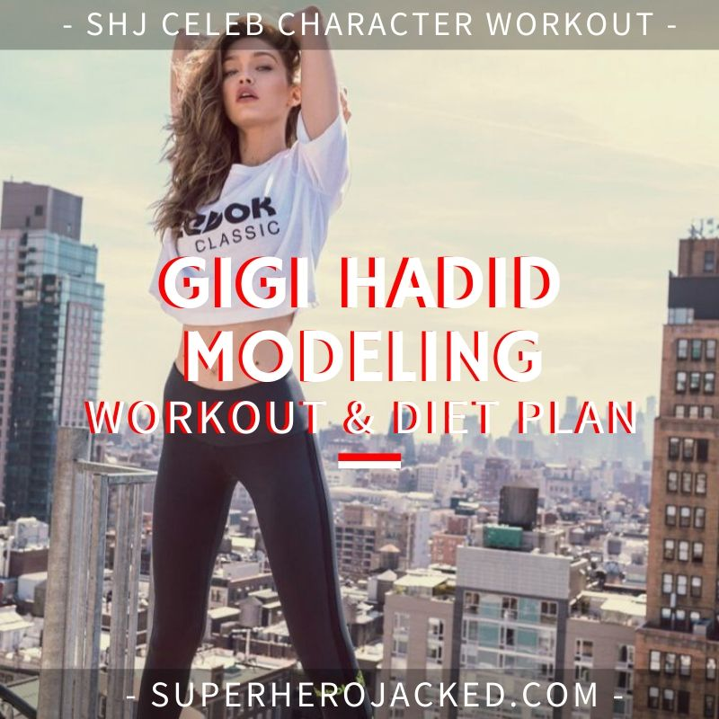 Gigi Hadid Model Workout Routine and Diet