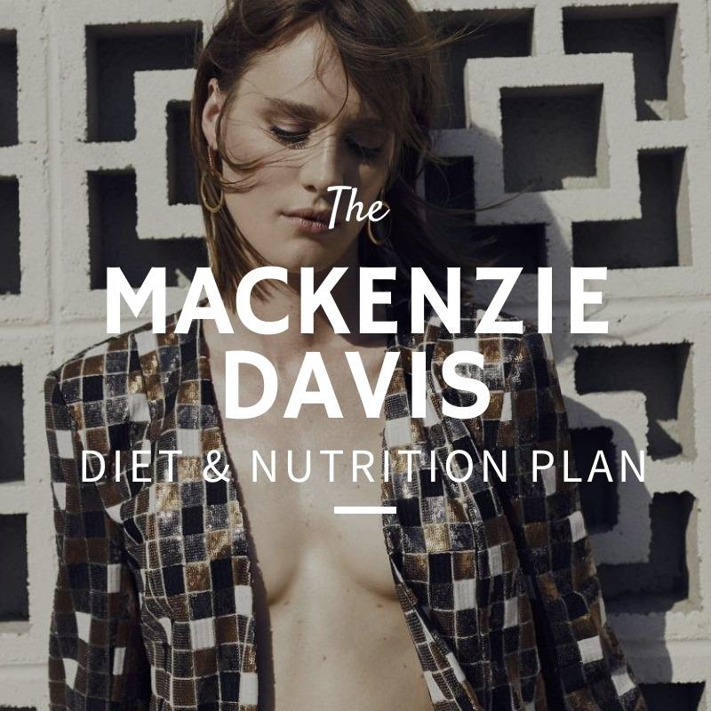 Mackenzie Davis Diet and Nutrition