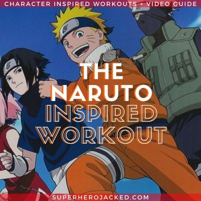 Naruto Inspired Workout