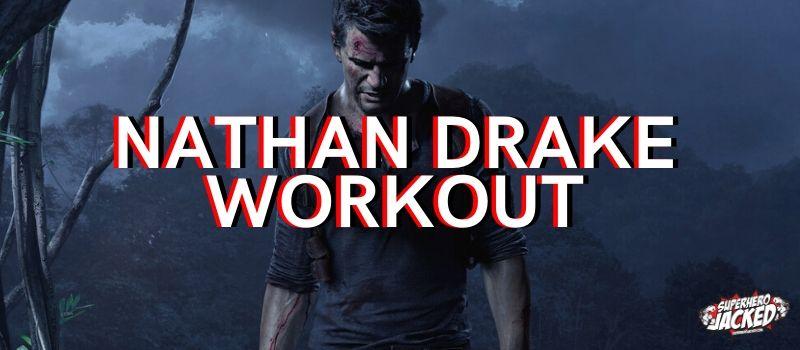 Nathan Drake Workout Routine