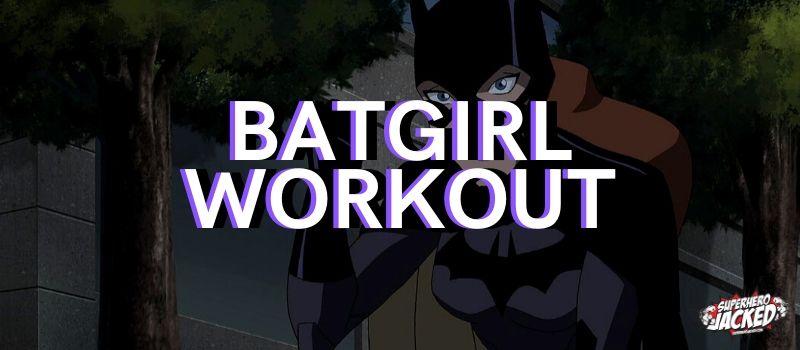 Batgirl Workout Routine