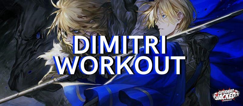 Dimitri Workout Routine