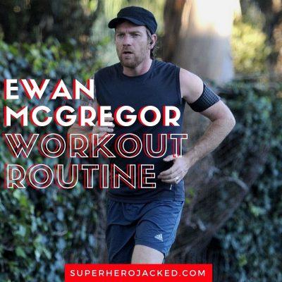 Ewan McGregor Workout Routine