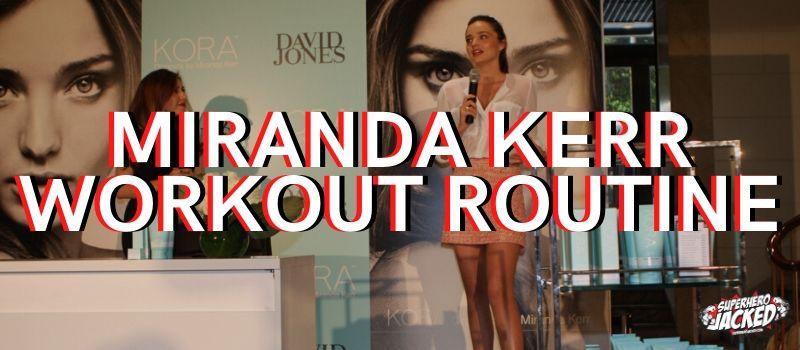 Miranda Kerr Workout Routine