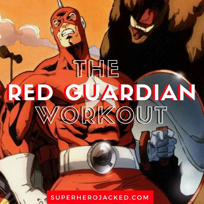 Red Guardian Workout Routine