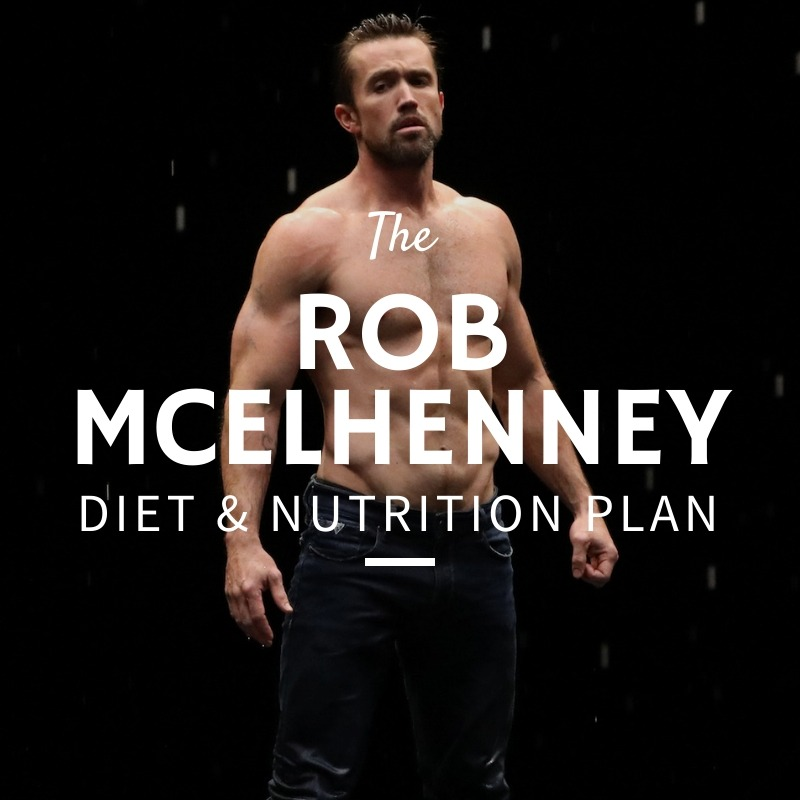 Rob McElhenney Diet and Nutrition