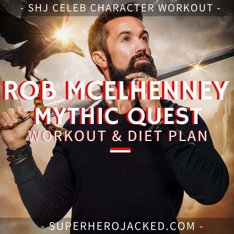 Rob McElhenney Mythic Quest Workout Routine