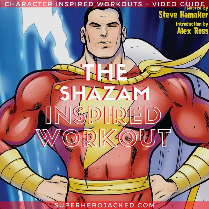 Shazam Inspired Workout (1)