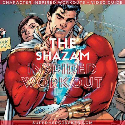 Shazam Inspired Workout