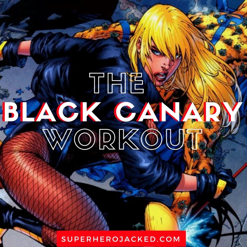 The Black Canary Workout