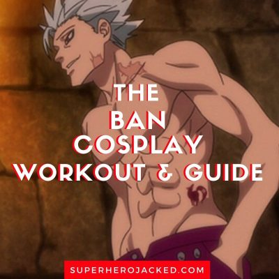 Ban Cosplay Workout and Guide