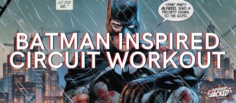 Batman Circuit Workout