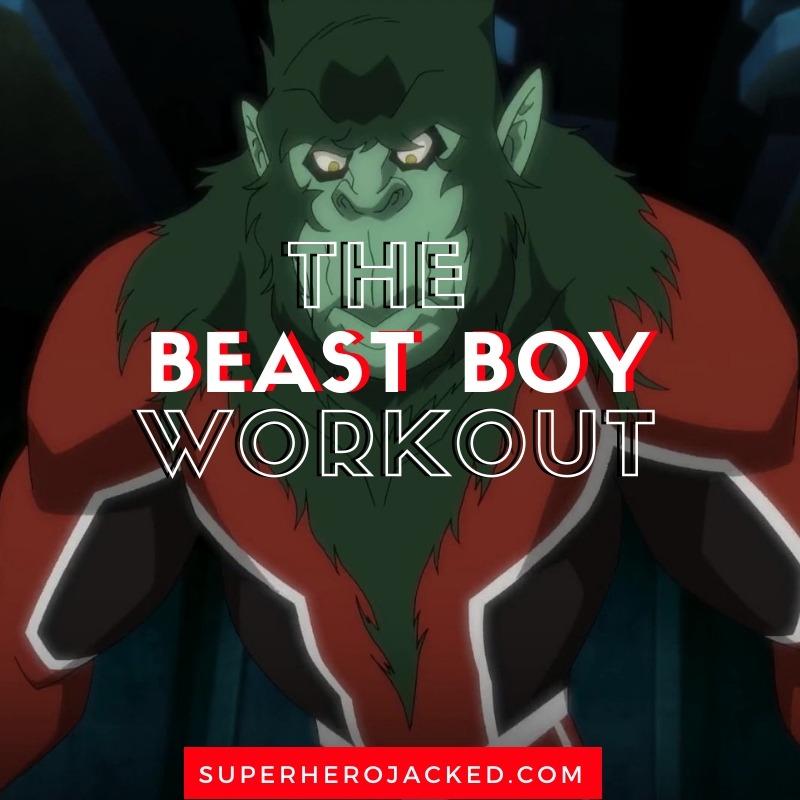 Beast Boy Workout Routine (1)