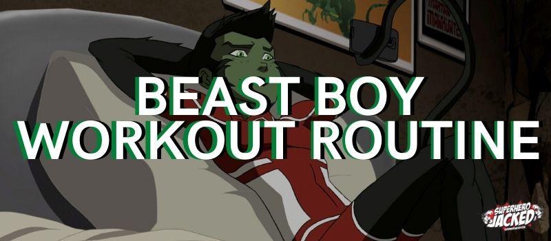 Beast Boy Workout
