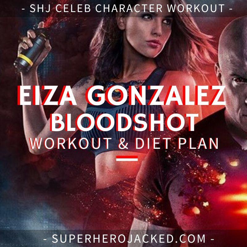 Eiza Gonzalez Bloodshot Workout Routine