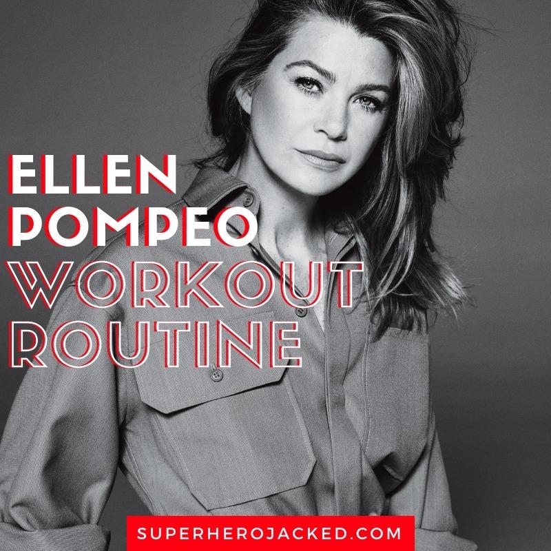 Ellen Pompeo Workout Routine