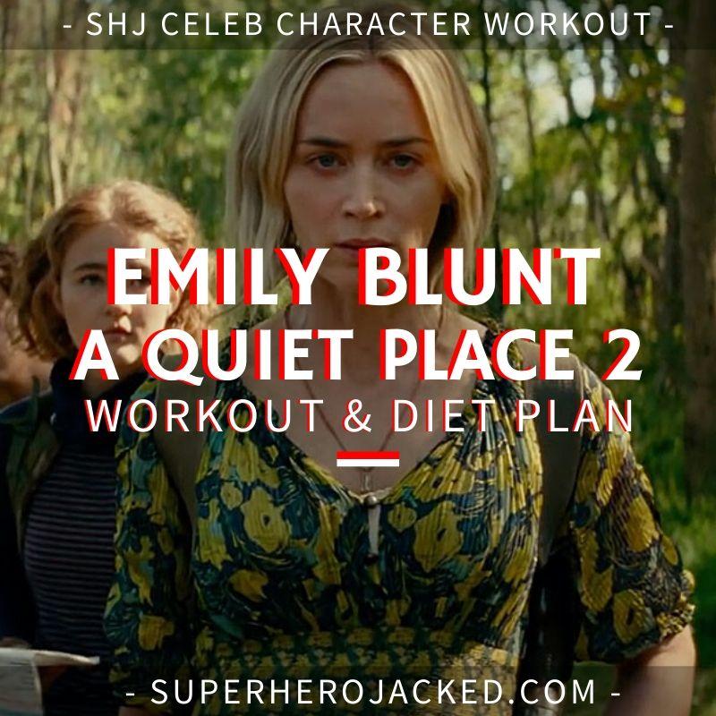 Emily Blunt A Quiet Place 2 Workout Routine