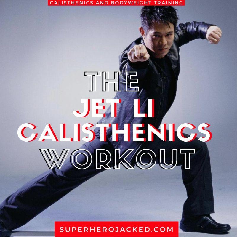 Jet Li Calisthenics Workout