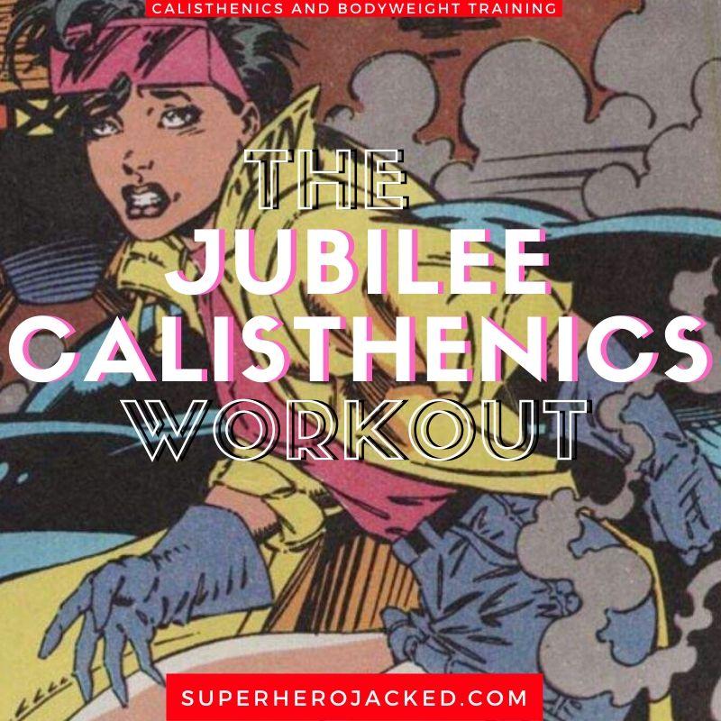 Jubilee Calisthenics Workout