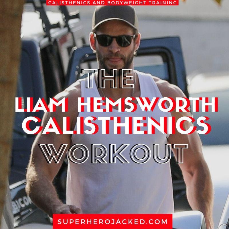 Liam Hemsworth Calisthenics Workout