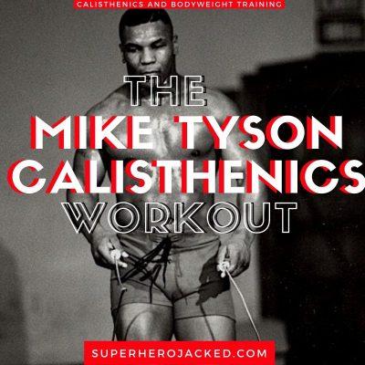 Mike Tyson Calisthenics Workout