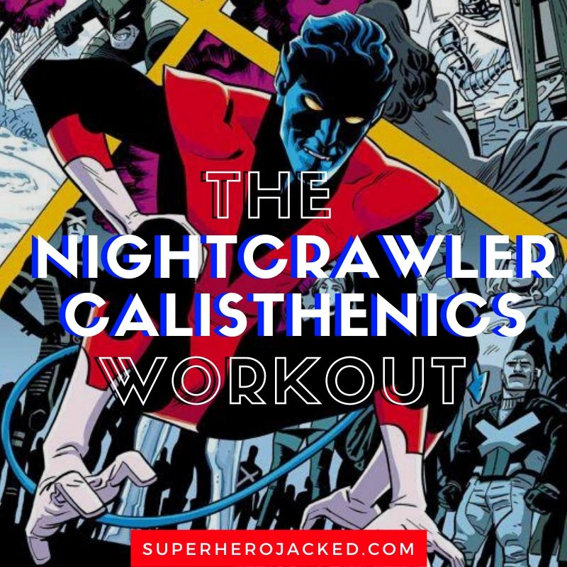 _Nightcrawler Calisthenics Workout