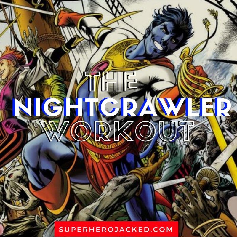 Nightcrawler Workout