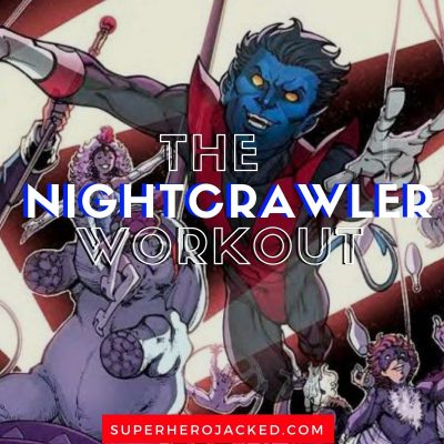Nightcrawler Workout Routine