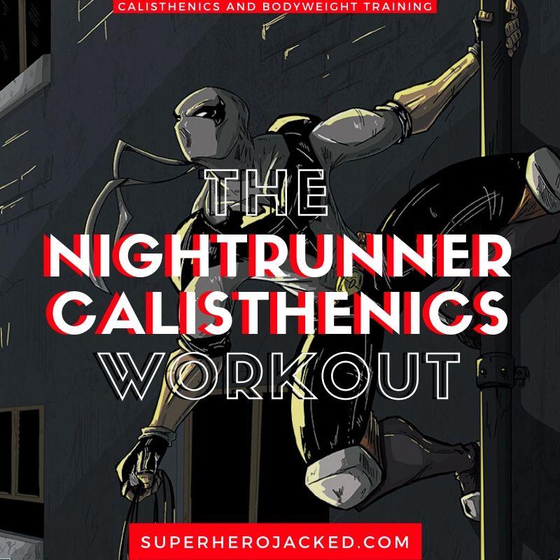 Nightrunner Calisthenics Workout