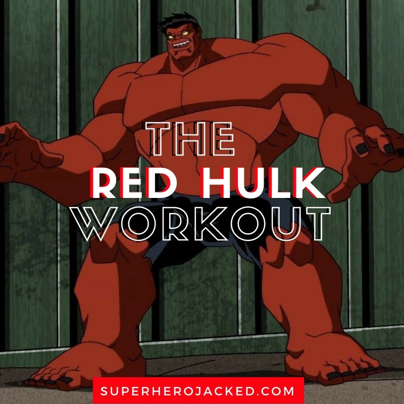 Red Hulk Workout Routine (1)