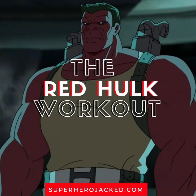 Red Hulk Workout Routine 2