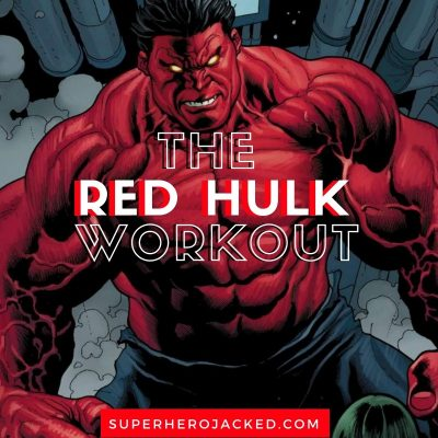 Red Hulk Workout Routine