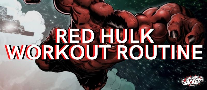 Red Hulk Workout